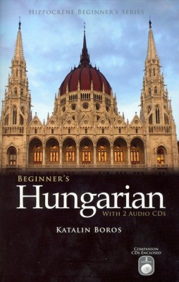 Beginner's Hungarian Audio CD Language Course.