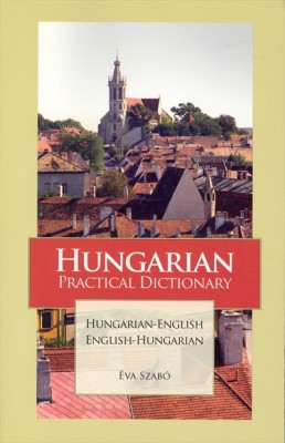 Hungarian-English, English-Hungarian, Practical Dictionary.
