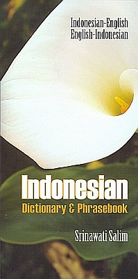 Indonesian Phrasebook and Dictionary.