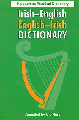 Irish-English, English-Irish, Practical Dictionary.