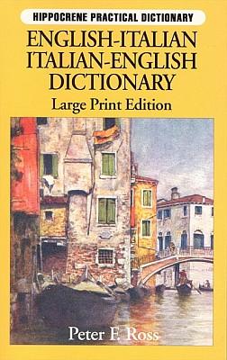 Italian-English, English-Italian Language, Practical Dictionary.
