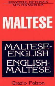 Maltese-English, English-Maltese, Dictionary and Phrasebook.