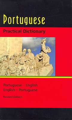 Portuguese-English, English-Portuguese Practical Dictionary.