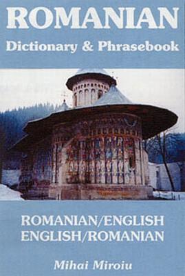 Romanian-English, English Romanian Dictionary & Phrasebook.