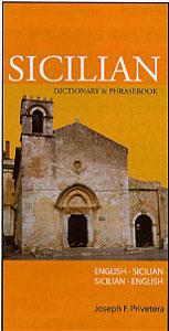 Sicilian-English, English-Sicilian, Dictionary & Phrasebook.