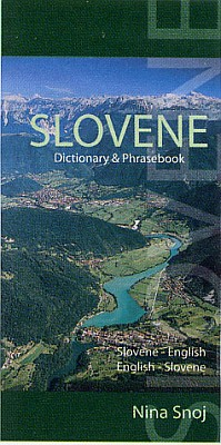 Slovenian Language Dictionary and Phrasebook.