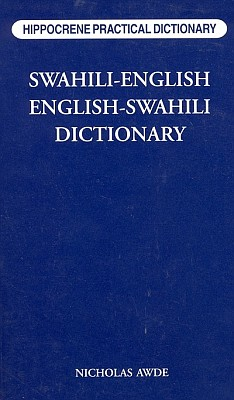 Swahili-English, English-Swahili, Practical Dictionary.
