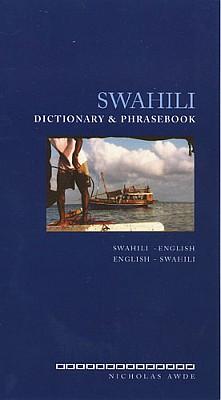 Swahili-English, English-Swahili Language Phrasebook & Dictionary.