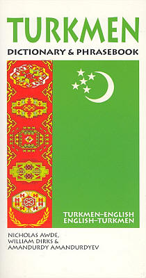Turkmen-English, English-Turkmen Dictionary and Phrasebook.