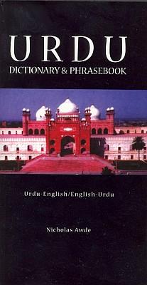 Urdu-English, English-Urdu Dictionary and Phrasebook.