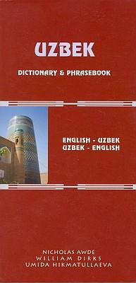 Uzbek-English, English-Uzbek, Dictionary & Phrasebook.