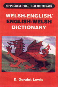 Welsh-English, English-Welsh, Practical Dictionary.
