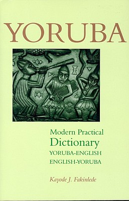 Yoruba English, English Yoruba Modern Practical Dictionary.