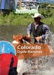 Colorado Dude Ranches - Travel Video.