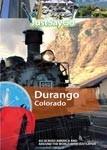 Durango, Colorado - Travel Video.