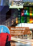 Montreal the Island of French Flair - Travel Video.