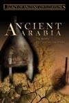 Ancient Arabia - Travel Video.
