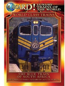The Blue Train of South Africa - Train Video.