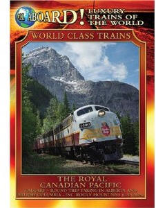 The Royal Canadian Pacific - Travel Video.