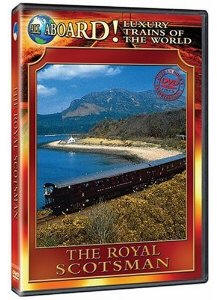 The Royal Scotsman - Travel Video.