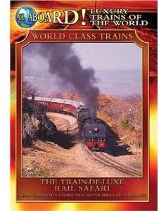 The Train DeLuxe Rail Safari - Travel Video.