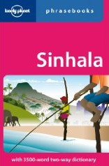 Sinhala (Sri Lankan) Language Phrasebook.