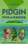 Pidgin English Language (Papua-New Guinea) Phrasebook.