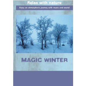 Relax with Nature Magic Winter - Travel Video.
