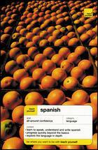 Teach Yourself Spanish.