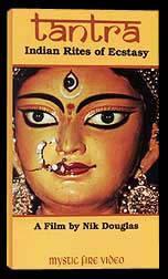 Tantra: Indian Rites of Ecstasy - Travel Video.