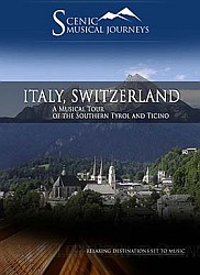 Italy, Switzerland A Musical Tour of the Southern Tyrol and Ticino - Travel Video.