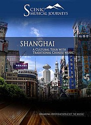 Shanghai A Cultural Tour with Traditional Chinese Music - Travel Video.