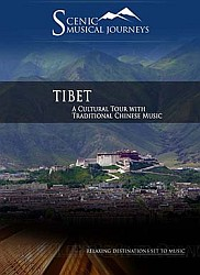 Tibet A Cultural Tour with Traditional Chinese Music - Travel Video.