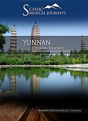 Yunnan A Cultural Tour with Traditional Chinese Music - Travel Video.