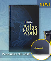 "National Geographic ""Atlas of the World""."