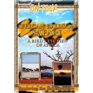 African Balloon Safari (A Bird's Eye View Of Africa) - Travel Video.