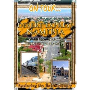 Desert Express Namibia (Making Tracks Through Namibia) - Travel Video.