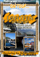 Lofoten (A Fascinating Island Of The Far North) - Travel Video.