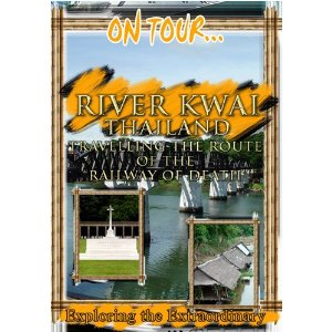 """River Kwai (Travelling The Route Of The """"Railway Of Death"""") - Travel Video."""