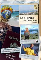 """Exploring the """"Costa Azul,"""" Mexico - Travel Video."""