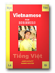 Vietnamese For Beginners, Audio CD Language Course.