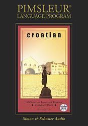 Pimsleur Croatian Conversational Audio CD Language Course.