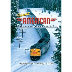 Great American Scenic Railroads: Continental Divide and Donner Summit - Railroad Video.