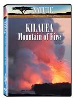 Kilauea, Mountain of Fire - Nature Video - DVD.