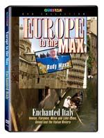 Rudy Maxa's: Europe to the Max - Enchanted Italy - Travel Video - DVD.