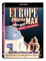 Hidden Treasures: Europe to the Max - Mysteries of Greece and Rome - Travel Video - DVD.