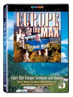 Rudy Maxa's: Europe to the Max - Fairy Tale Europe, Germany and Austria - Travel Video.