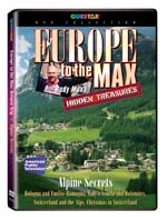 Hidden Treasures: Europe to the Max - Alpine Secrets - Travel Video - DVD.