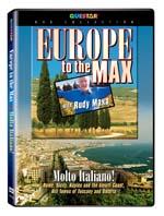 Rudy Maxa's: Europe to the Max - Molto Italiano! - Travel Video - DVD.