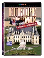 Hidden Treasures: Europe to the Max - Splendors of France - Travel Video.